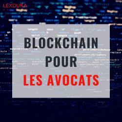 Blockchain pour les avocats